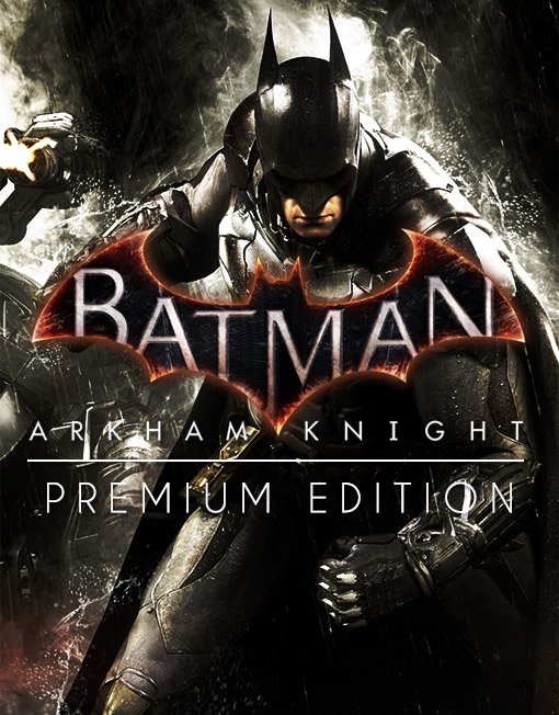 Batman Arkham Knight Premium Edition PC